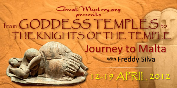 From Goddess Temples to the Knights of the Temple Journey to Malta with Freddy Silva